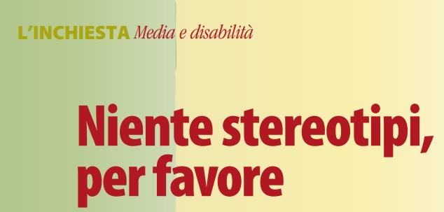 L'inchiesta di Superabile sugli stereotipi riguardanti i disabili sui media