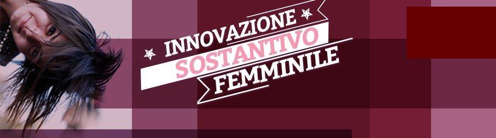 Innovazione: Sostantivo femminile, il video contest rivolto alle donne organizzato dalla Regione Lazio