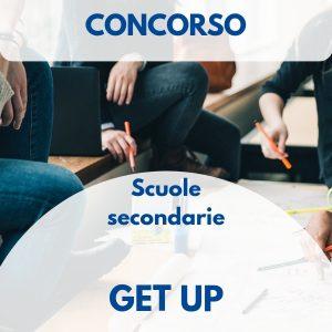 Get Up, seconda edizione del concorso per gli studenti di scuole superiori di Roma