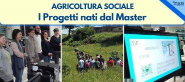 Progetti Agricoltura Sociale nati dal Master