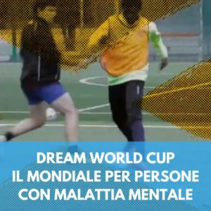 La Nazionale Crazy for Football alla Dream World Cup 2018