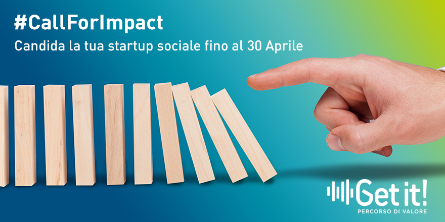 Get It! Call For Impact per le Start Up a vocazione sociale
